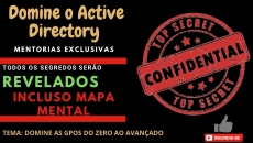 Mentoria Active Directory - Domine as GPOs do Zero ao Avançado